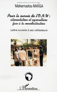 Pour la survie de l'ONU : alimentation et agriculture face à la mondialisation