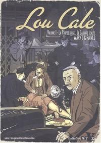 Lou Cale intégrale, tome 1