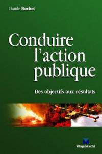 Conduire l'action publique : Des objectifs aux résultats