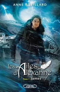 Les Ailes d'Alexanne - tome 7 James