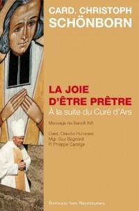 La joie d'être prêtre, A la suite du curé d'Ars