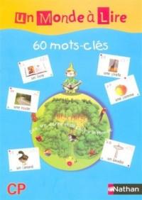 Un Monde à lire CP : 60 mots-clés