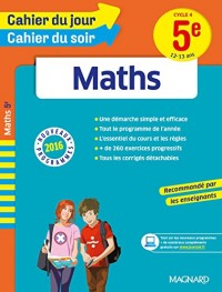 Cahier du jour/Cahier du soir Maths 5e - Nouveau programme 2016