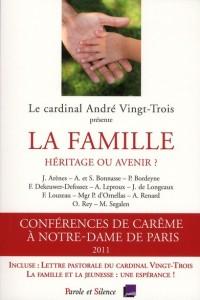 La famille : héritage ou avenir ? : Conférence de Carême à Notre-Dame de Paris