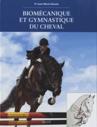 Biomecanique et Gymnastique du Cheval