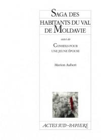 Saga des habitants du val de Moldavie ; Conseils pour une jeune épouse
