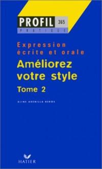 Améliorez votre style, tome 2 : Expression écrite et orale