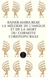 La Mélodie de l'amour et de la mort du Cornette Christoph Rilke (nouvelle édition)
