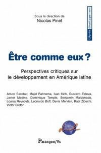 Etre comme eux ? : Perspectives critiques latino-américaines sur le