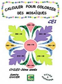 Calculer pour Calculer les Mosaiques CE1