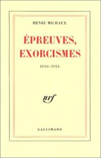 Epreuves, exorcismes, 1940-1944
