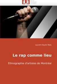 Le Rap Comme Lieu