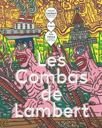 Les Combas de Lambert : Robert Combas