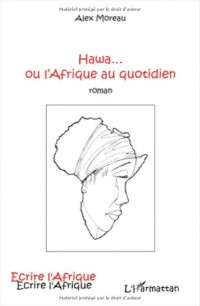 Hawa Ou l'Afrique au Quotidien Roman