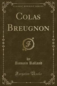 Colas Breugnon (Classic Reprint)