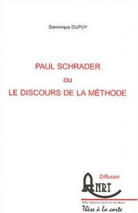 Paul Schrader ou le discours de la méthode : 2 volumes
