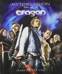 Mythic vision. Sul set di Eragon