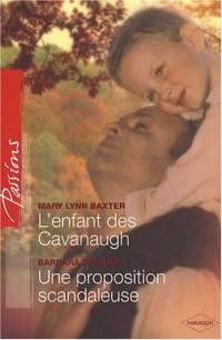 L'enfant des Cavanaugh ; Une proposition scandaleuse