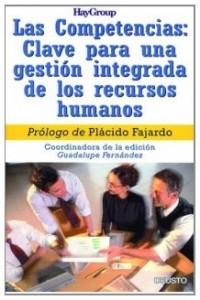 Las competencias : clave para una gestion integrada de los recursos humanos