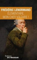 Elémentaire, mon cher Voltaire [Poche]
