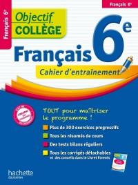 Objectif College - Français Sixième