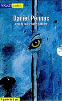 Oeil du loup - Cabot, caboche (coffret 2 volumes)