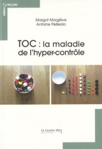 TOC : la maladie de l'hyper-contrôle