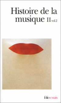 Histoire de la musique II, volume 2