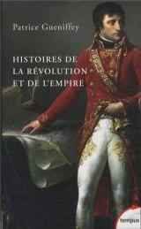 Histoires de la Révolution et de l'Empire [Poche]