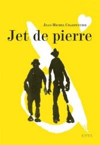 Jet de Pierre