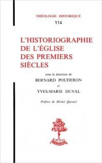 L'historiographie de l'Eglise des premiers siècles