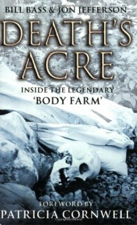 Death's Acre: Inside the Legendary