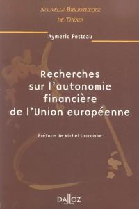 Recherches sur l'autonomie financière de l'Union européenne, volume 38