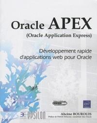 APEX (Oracle Application Express) - Développement rapide d'applications web pour Oracle