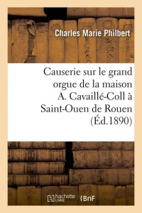 Causerie Sur le Grand Orgue  ed 1890
