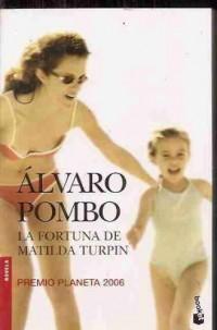 La fortuna de Matilde Turpin