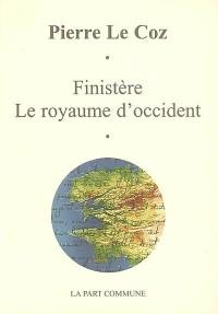 Finistère : Le royaume d'Occident