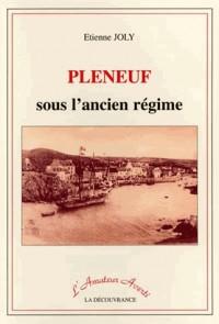 Pleneuf Sous l'Ancien Regime