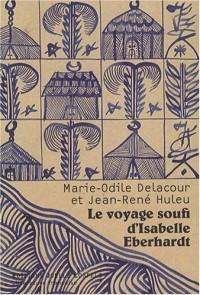 Le voyage soufi d'Isabelle Eberhardt