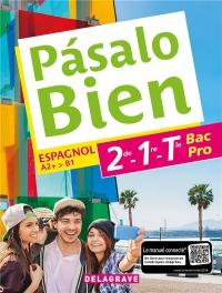 Espagnol 2de, 1re, Tle Bac Pro - Collection Pasalo Bien