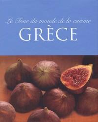 Grèce : Le tour du monde de la cuisine