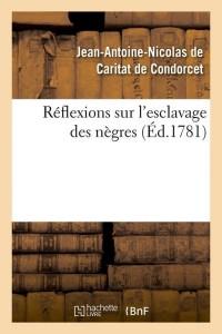 Reflexions Sur l Esclavage Negres  ed 1781
