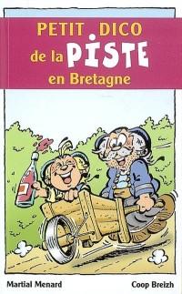 Petit Dico de la Piste en Bretagne