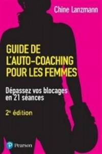 Guide de l'Auto-Coaching pour les Femmes 2e Édition