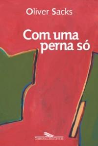 COM UMA PERNA SÓ (Em Portuguese do Brasil)