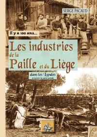 Les industries de la paille et du liège : Dans les landes à travers la carte postale