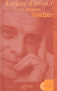 Lettres d'amour lues par Jacques Weber (1CD audio)