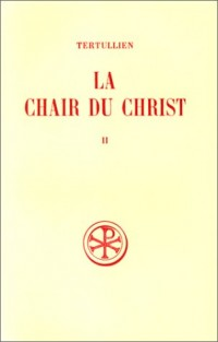 La chair du Christ, tome 2
