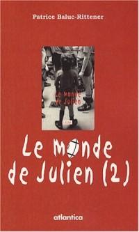 Le monde de Julien, Tome 2