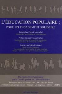 L'éducation populaire : pour un engagement solidaire